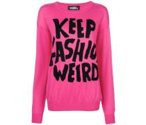 'Keep Fashion Weird' Pullover