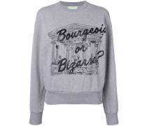 'Bourgeois or Bizarre' Sweatshirt