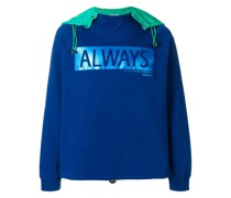 'Always' Sweatshirt mit Kapuze