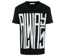 "T-Shirt mit ""Always""-Print"