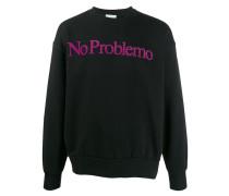 'No Problemo' Sweatshirt