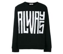 """Sweatshirt mit """"Always""""-Print"""
