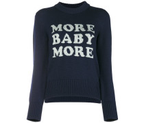 'More Baby More' Pullover
