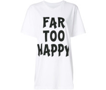 "T-Shirt mit ""Far Too Happy""-Print"