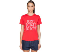 'DON'T FORGET TO LOVE' COTTON T-SHIRT