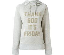 'Thank God It's Friday' Kapuzenpullover