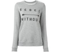 """Sweatshirt mit """"Rebel Without""""-Schriftzug"""