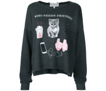 'Who Needs Friends' Langarmshirt