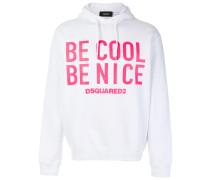 'Be Cool Be Nice' Kapuzenpullover