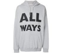 ALL WAYS print hoodie