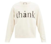Think/thank Cotton-jersey Sweatshirt