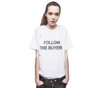 'FOLLOW THE BUYERS' T-SHIRT AUS BAUMWOLLE